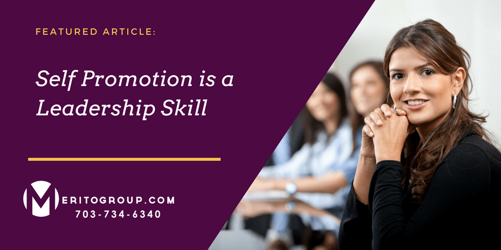 https://www.meritogroup.com/wp-content/uploads/2018/03/Self-Promotion-is-a-Leadership-Skill.png