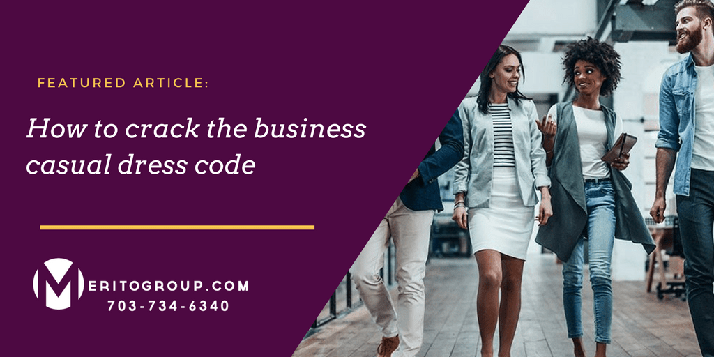 4f344ce7ad7ec How to crack the business casual dress code - MERITO GROUP
