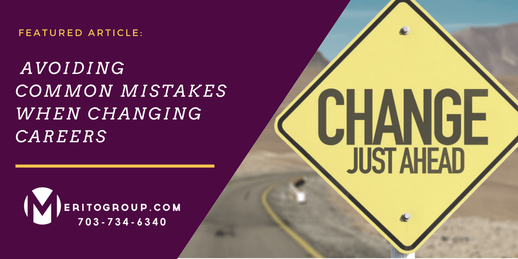 https://www.meritogroup.com/wp-content/uploads/2019/09/Avoiding-Common-Mistakes-When-Changing-Careers-1.png