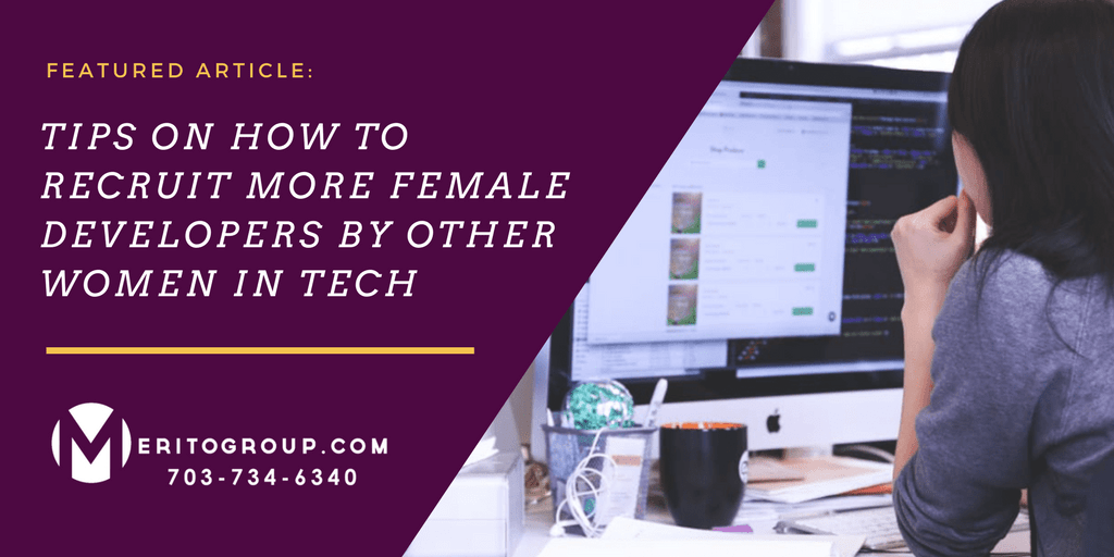 https://www.meritogroup.com/wp-content/uploads/2019/09/Tips-on-How-to-Recruit-More-Female-Developers-by-Other-Women-in-Tech.png